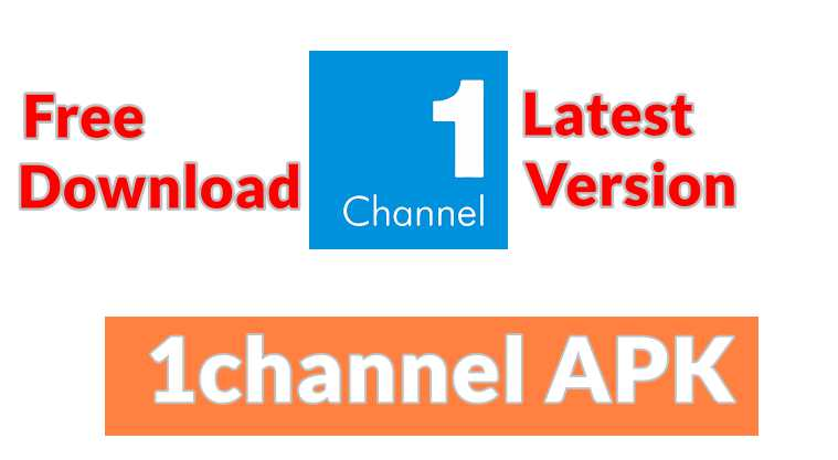 1channel Apk App Free Download for Android and IOS Latest Version