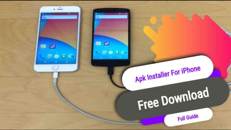 Apk Installer For iPhone
