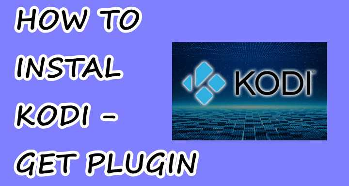 How to Install Kodi Software