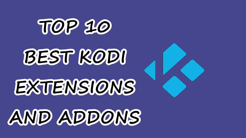 best kodi extensions