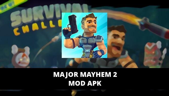 Major Mayhem 2 apk mod